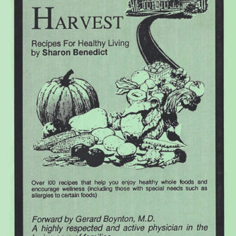 Home & Harvest, Recipes for Healthy Living